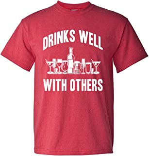Drinks Well with Others Sarcastic Party Funny Drinking Game Adult Men's T-Shirt