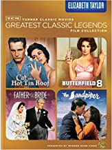 TCM Greatest Classic Legends Film Collection: Elizabeth Taylor: (Cat on a Hot Tin Roof / Butterfield 8 / Father of the Bride / The Sandpiper)