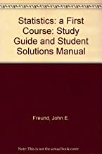 Statistics: a First Course: Study Guide and Student Solutions Manual