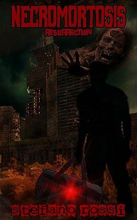NECROMORTOSIS: Resurrection (Never City Living Dead)