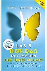 Las 5 heridas que impiden ser uno mismo (Autoayuda) (Spanish Edition) Kindle Edition