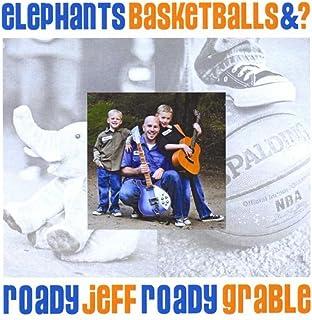 Elephants, Basketballs, and ?