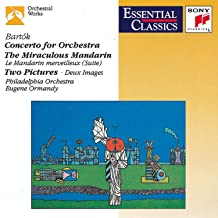 Bartok: Concerto for Orchestra / The Miraculous Mandarin / Two Pictures Essential Classics