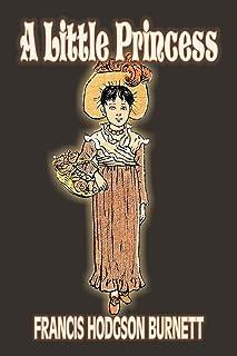 A Little Princess by Frances Hodgson Burnett, Juvenile Fiction, Classics, Family