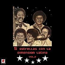 Cinco Estrellas Con La Dimension Latina Vol.2