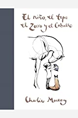 El niño, el topo, el zorro y el caballo (Spanish Edition) Format Kindle