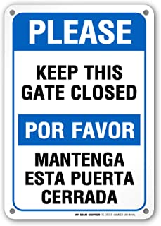 Please Keep This Gate Closed Sign - 10