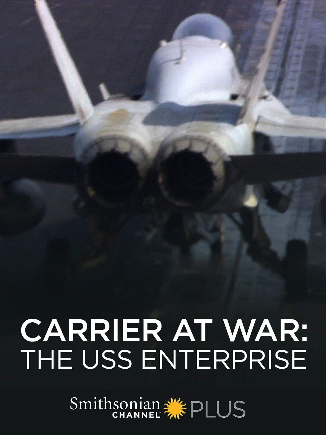 Carrier at War: The USS Enterprise