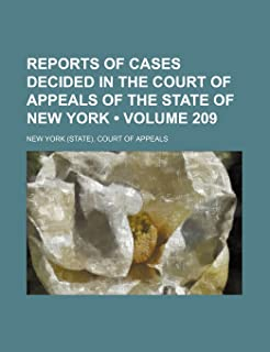 Reports of Cases Decided in the Court of Appeals of the State of New York (Volume 209)