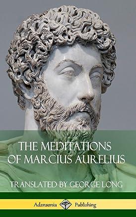 The Meditations of Marcius Aurelius (Hardcover)