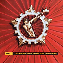 Bang!. The Greatest Hits of Frankie Goes to Hollywood [2 LP]
