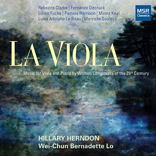 La Viola: Music for Viola and Piano by Women Composers of