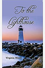 To the Lighthouse Annotated Kindle Edition
