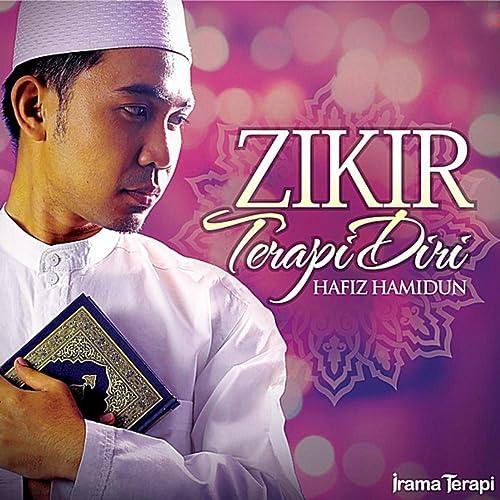 Album   hafiz hamidun zikir terapi diri 3 (2014) nasyid download.