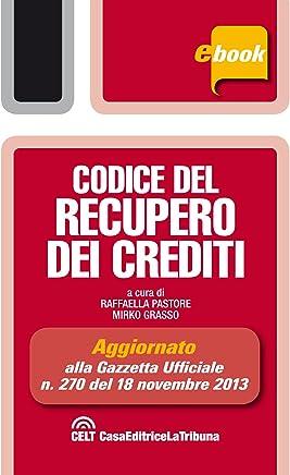 Codice del recupero dei crediti (Tribuna pocket)