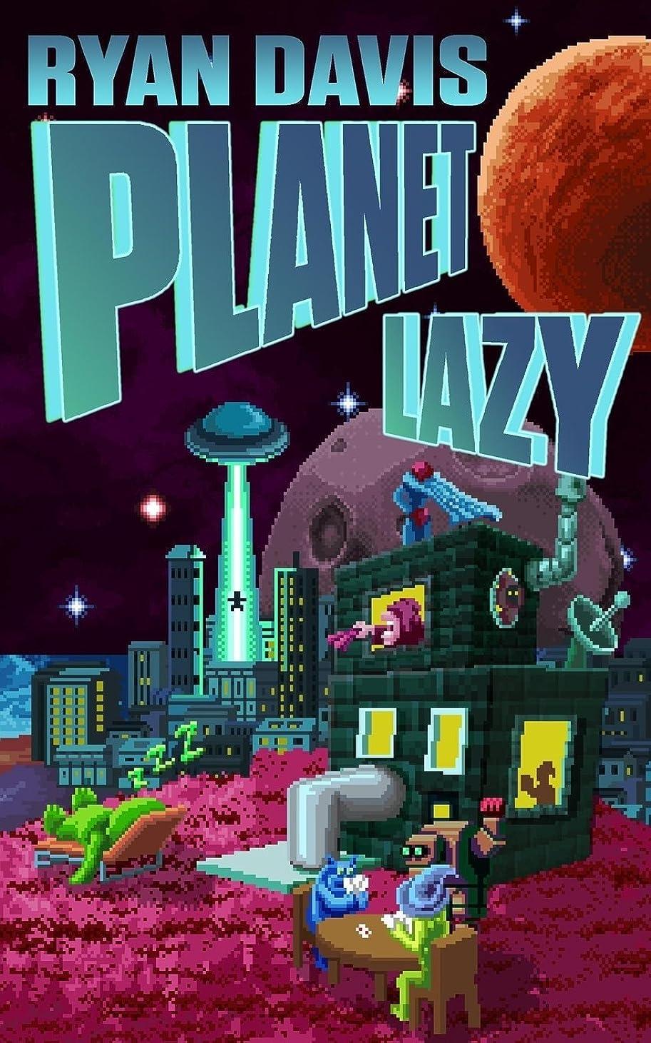 隣接する操縦するクラッシュPlanet Lazy (A Sci Fi Comedy)