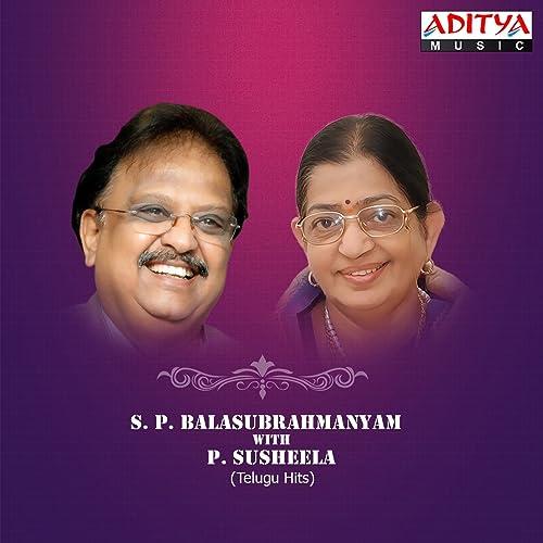 S  P  Balasubrahmanyam with P  Susheela Telugu Hits