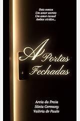 A Portas Fechadas eBook Kindle