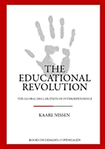 The Educational Revolution: The Global Declaration of Interdependence (English Edition)
