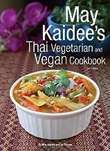 May Kaidee's Thai Vegetarian and Vegan Cookbook. 3rd Edition
