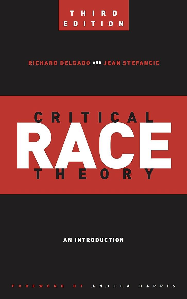 政府フクロウトチの実の木Critical Race Theory: An Introduction (Critical America)