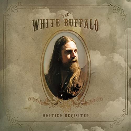 Hogtied Revisited [Explicit] von The White Buffalo bei Amazon ...