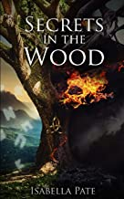 Secrets in the Wood
