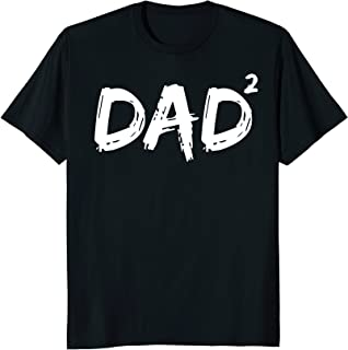 Dad Squared Shirt Funny Father of Two Kids Daddy Again Shirt