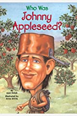 Who Was Johnny Appleseed? (Who Was?) Kindle Edition