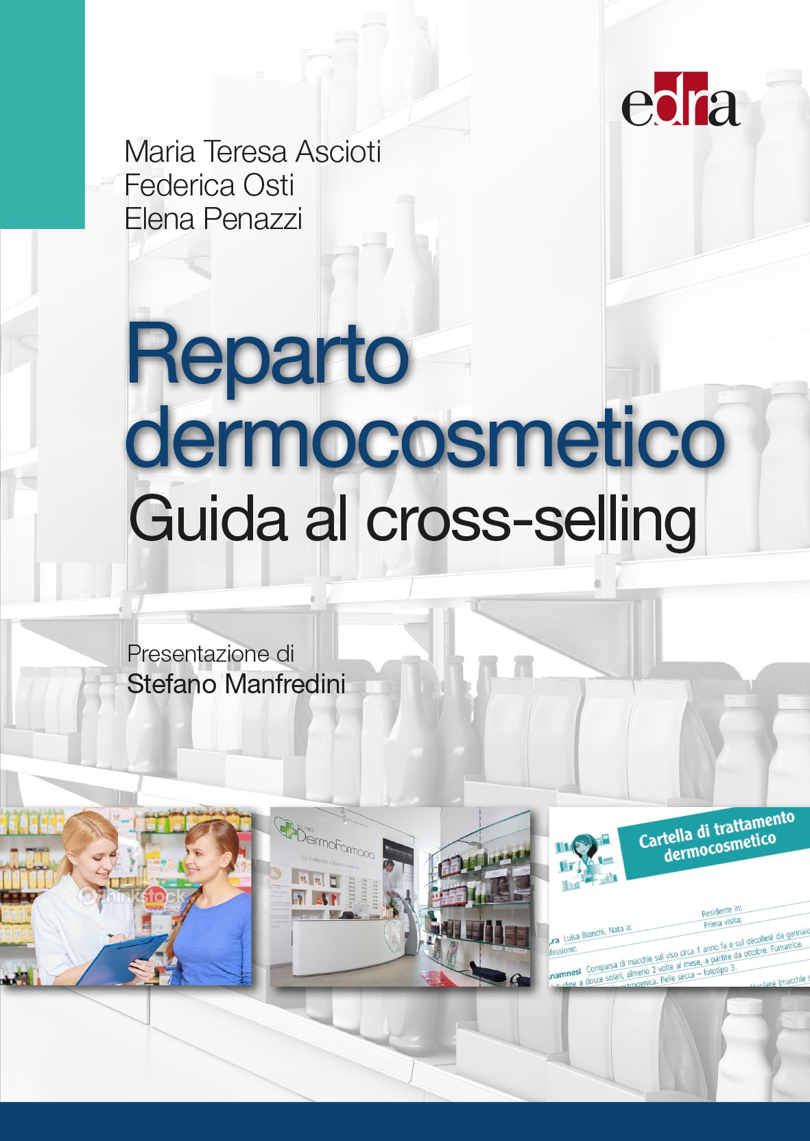 Reparto Dermocosmetico. Guida Al Cross-selling