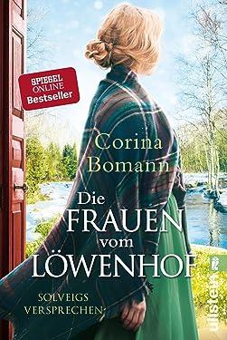 Die Frauen vom Löwenhof - Solveigs Versprechen (German Edition)