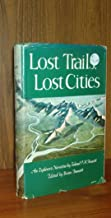 Lost trails, Lost Cities
