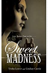 Sweet Madness Hardcover