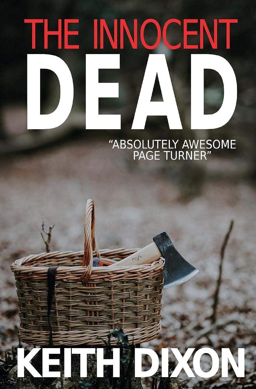 もっと上昇代理店The Innocent Dead (Sam Dyke Investigations)