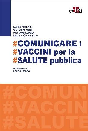 #Comunicare i #vaccini per la #salute pubblica
