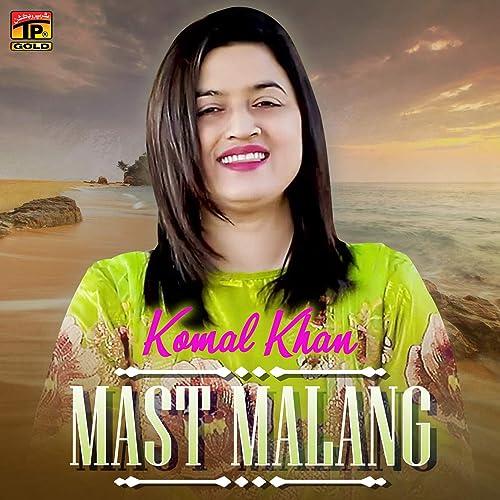 Mast Malang Single By Komal Khan On Amazon Music Amazon Com