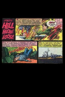 When Hell Broke Loose Comic Style Design 120 Blank Comic Pages: 6x9 book size of 120 blank comic pages for comic artist to...