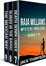 Raja Williams Mystery Thriller Series: Books 7-9 (The Raja Williams Series Boxset Book 3)