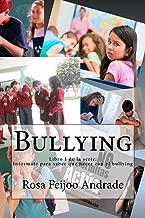 Bullying: ¿qué Es, Cómo Surge? Diálogo Abierto En Base a Experiencias