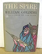 The Spire by William Golding 1964 HB/DJ First American Edition