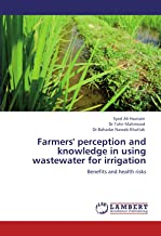 Farmers' Perception and Knowledge in Using Wastewater for Irrigation