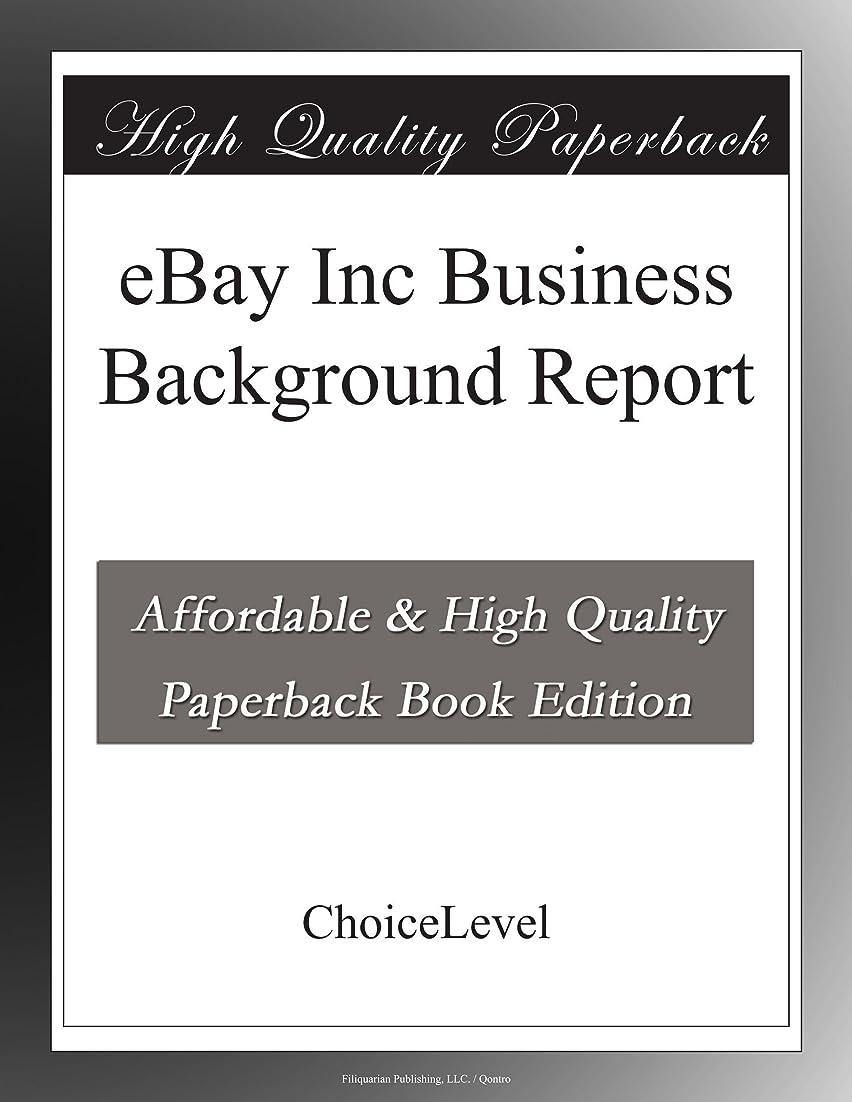 ネクタイネスト不和eBay Inc Business Background Report