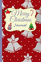 Merry Christmas Journal: A cute journal/notebook with 120 journal type pages to write your thoughts,your plans,your goals ...