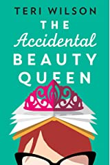 The Accidental Beauty Queen: the perfect summer romcom Kindle Edition