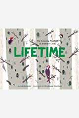Lifetime: The Amazing Numbers in Animal Lives Kindle Edition