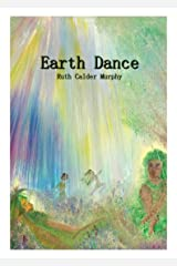 Earth Dance (The Dance - Collected Poetry Book 6) Kindle Edition