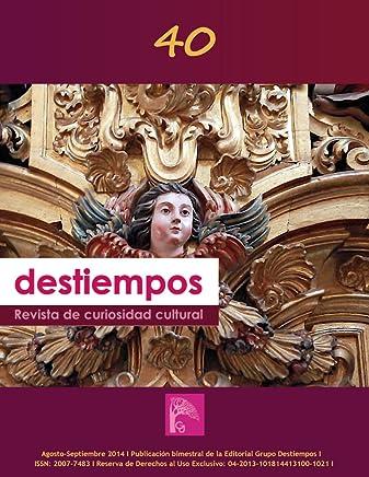 Revista Destiempos n40 (Spanish Edition)