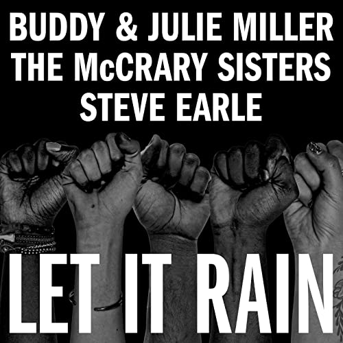 Let It Rain de Buddy & Julie Miller feat. The McCrary Sisters, Steve Earle  en Amazon Music - Amazon.es