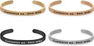 Dolceoro Personalized Inspirational Mantra Cuff Band Bracelet Jewelry, 6mm Wide, Satin Finish 316L Surgical Stainless Steel