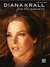 Diana Krall -- From This Moment On: Piano/Vocal